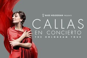 CALLAS EN CONCIERTO:THE HOLOGRAM TOUR